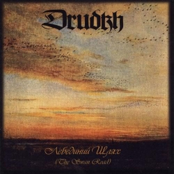 Drudkh - The Swan Road First Press